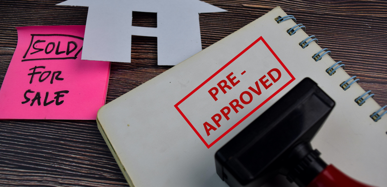 Reasons to Get Pre-Approved for a Mortgage
